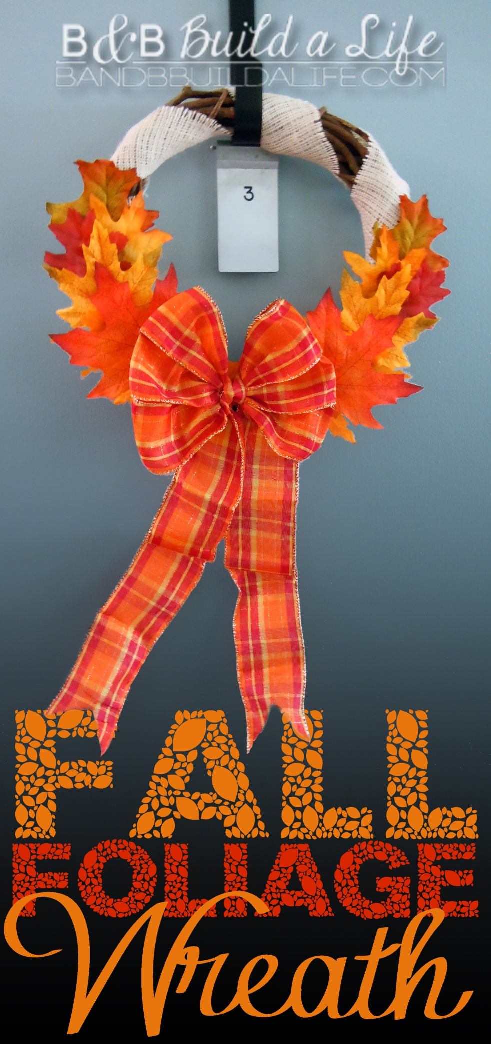 Fall Foliage Wreath @ BandBBuildALife.com