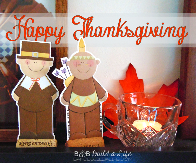 Happy THanksgiving! From BandBBuildAlife.com