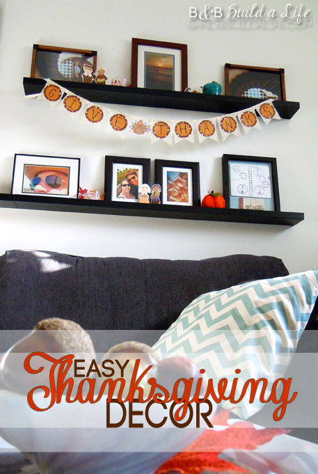 Easy Thanksgiving Decor from BandBBuildALife.com