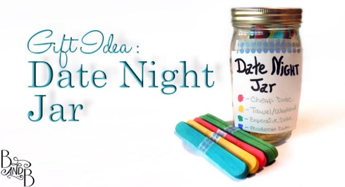 Date Night Jar Gift Craft Christmas from BandBBuildALife.com