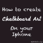 do it yourself chalkboard art on your smartphone iphone @ BandBBuildALife.com