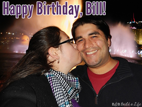 Bill Birthday at BandBBuildALife.com