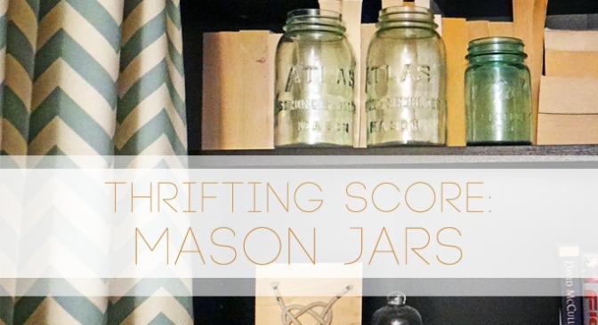 Vintage Mason Jar – SCORE