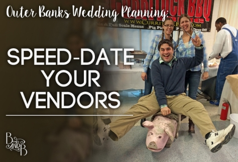 Speed-Date your Wedding Vendors in OBX