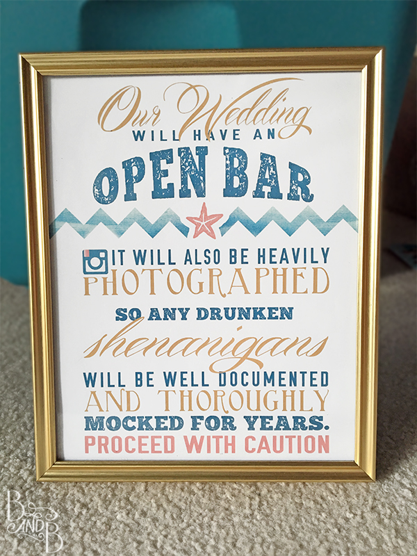 This wedding will have an open bar funny wedding sign
